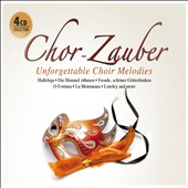 Chor-Zauber: Unforgettable Choir Melodies