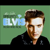 Elvis Presley: Brilliant Elvis: Rock and Roll [Digipak]