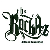 The Rockaz: A Rocka Revolution [Slimline]
