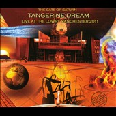 Tangerine Dream: The Gate of Saturn: Live at the Lowry Manchester 2011 [Box] *