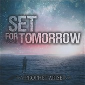 Set for Tomorrow: Prophet Arise [EP]