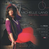 Michelle Lang/Michelle Lang & Still Water: The Rich Redemption of a Righteous Road Trip