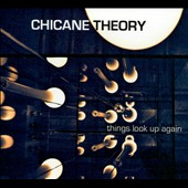 Chicane Theory: Things Look Up Again
