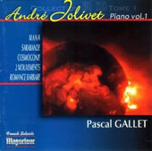 André Jolivet: Pieces for Piano, Vol. 1 / Pascal Gallet, piano