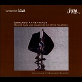 Eduardo Armenteros (b.1956): Music for a Visual Arts Collection; Homage to Venancio Blanco [CD, DVD & Blu-Ray 3D]