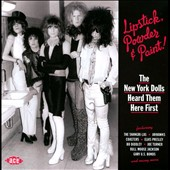 Various Artists: Lipstick, Powder & Paint: The New York Dolls Heard Them Here First