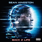 Sean Kingston: Back 2 Life [PA]