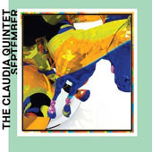 Claudia Quintet/John Hollenbeck: September *