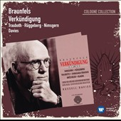Walter Braunfels (1882-1954): Verkundigung, Op. 50 (The Annunciation) / Trauboth, Ruggeberg, Nimsgern, Davies