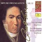 Complete Beethoven Edition Vol 12 - The Middle Quartets