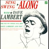 Dave Lambert/Jon Hendricks: Sing & Swing Along With.../Evolution of the Blue