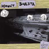 Mount Shasta: Watch Out *