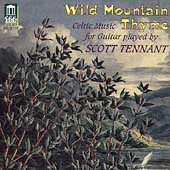 Wild Mountain Thyme - Celtic Music for Guitar / Tennant