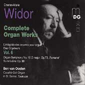 Widor: Complete Organ Works Vol 6 / Ben van Oosten