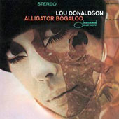 Lou Donaldson: Alligator Boogaloo
