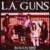 L.A. Guns: Live in Boston 1989 *