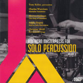 American Masterpieces for Solo Percussion, Vol. 2 - Wuorinen: Marimba Variations; Feldman: The King of Denmark; Shapey: Soli; Wolff: Percussionist Songs / Tom Kolor, percussion