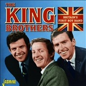 The King Brothers (England): Britain's First Boy Band