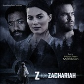 Heather McIntosh (Cello): Z for Zachariah [Original Score]