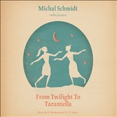 From Twilight to Tarantella