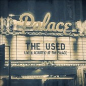 The Used: Live and Acoustic at the Palace *