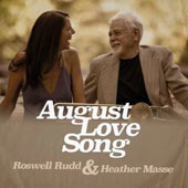 Heather Masse/Roswell Rudd: August Love Song [2/26] *