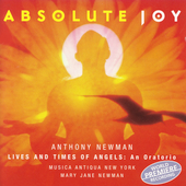 Anthony Newman: Absolute Joy / Mary J Newman, Musica Antiqua