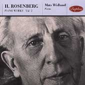 Rosenberg: Piano Music Vol 2 / Mats Widlund