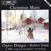 Christmas Music / Sund, Orphei Dr&#228;ngar