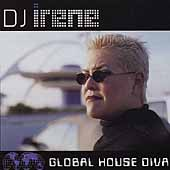 DJ Irene: Global House Diva [PA]