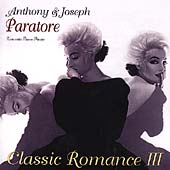 Classic Romance Vol 3 - Piano Music / Anthony Paratore, et al