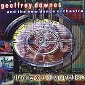 Geoffrey Downes: The World Service