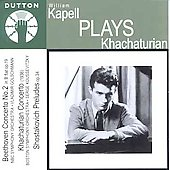Beethoven, Khachaturian: Piano Concertos, etc / Kapell