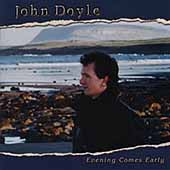 John Doyle (Celtic): Evening Comes Early