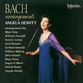 Bach Arrangements - D'Albert, Kempff, et al / Angela Hewitt