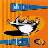 Little Richard: Tutti Frutti [Columbia River]