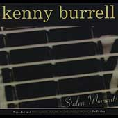 Kenny Burrell: Stolen Moments: Tin Tin Deo/Moon and Sand