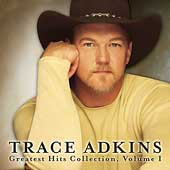 Trace Adkins: Greatest Hits Collection, Vol. 1