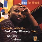 Anthony Wonsey: Blues for Hiroshi