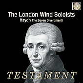 Haydn: The Seven Divertimenti / Brymer, London Wind Soloists