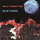 Wally Shoup: Blue Purge *