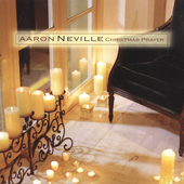 Aaron Neville: Christmas Prayer