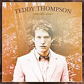 Teddy Thompson (Singer/Songwriter): Separate Ways