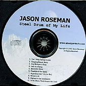 Jason Roseman: Steel Drum of My Life