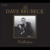 Dave Brubeck: The Dave Brubeck Collection