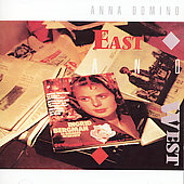 Anna Domino: East & West