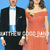Matthew Good Band: Underdogs
