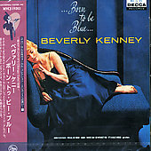 Beverly Kenney: Born to Be Blue *