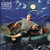 Eros Ramazzotti: Stilelibero