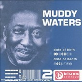 Muddy Waters: The Story of the Blues